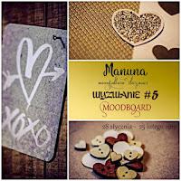 http://manunapl.blogspot.com/2017/01/wyzwanie-5-moodboard.html