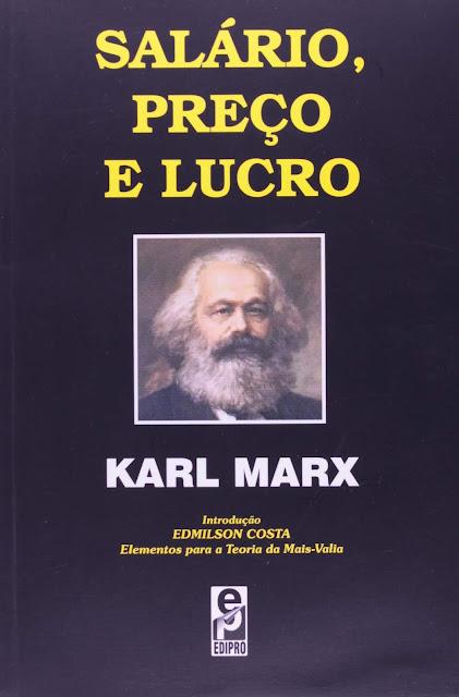 Salário, Preço e Lucro - Karl Marx