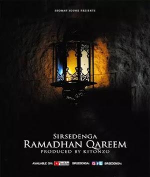 Download Audio | Sir Sedenga - Ramadhan Qareem