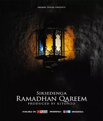 Download Audio | Sir Sedenga - Ramadhan Qareem