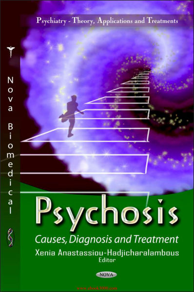 Psychosis-Causes, Diagnosis and Treatment (Sep 15, 2012)
