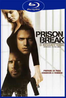 Prison Break O Resgate Final (2009) BluRay Rip 720p Torrent Dual Áudio