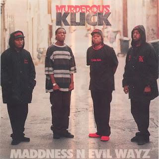 Murderous Klick - Maddness N Evil Wayz (1996)