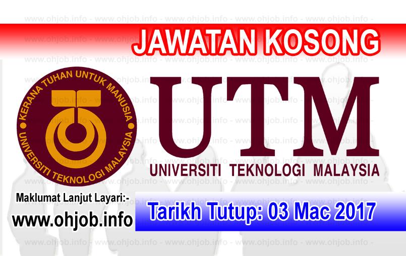 Jawatan Kerja Kosong Universiti Teknologi Malaysia (UTM) logo www.ohjob.info mac 2017