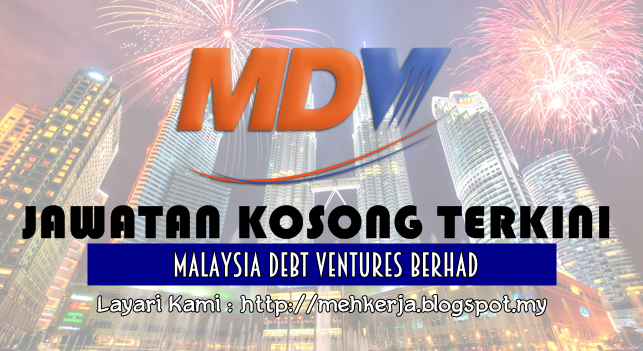 Jawatan Kosong Terkini 2016 di Malaysia Debt Ventures Berhad