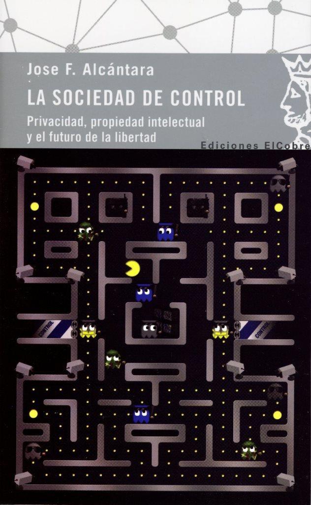 La sociedad de control – José F. Alcántara