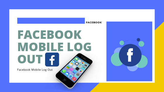 Facebook Mobile Log Out