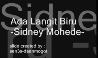 Lirik dan Kord Lagu Ada Langit Biru (Sidney Mohede)