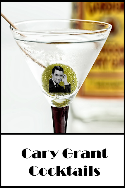 Cary Grant Cocktails - gorgeous Cary Grant inspired cocktails to make.