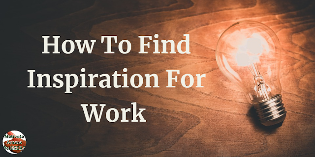 "Header image of the article: ""How To Find Inspiration For Work: 8 Ways To Keep On Working"". List, Bulb, Ideas, Inspiration sources for work"