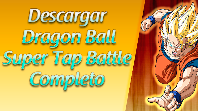 Descargar Dragon Ball Tap Battle