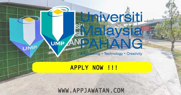 Jawatan Kosong Terkini di Universiti Malaysia Pahang (UMP)