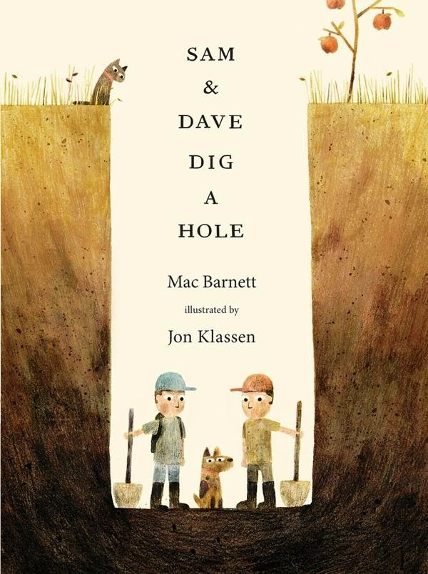 Sam and Dave Dig a Hole by Mac Barnett book cover Jon Klassen picture book