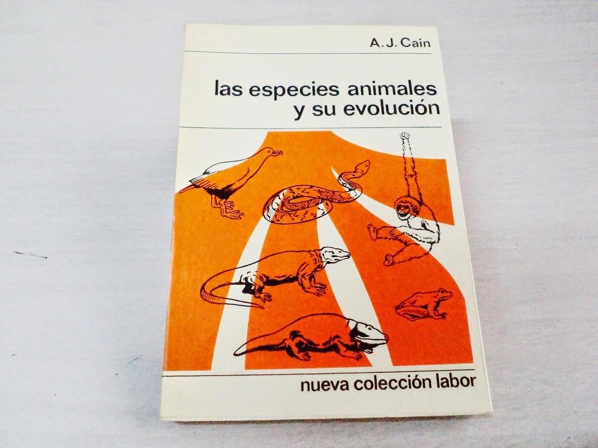 """""""Las especies animales y su evolución"""" - A.J. Cain."""