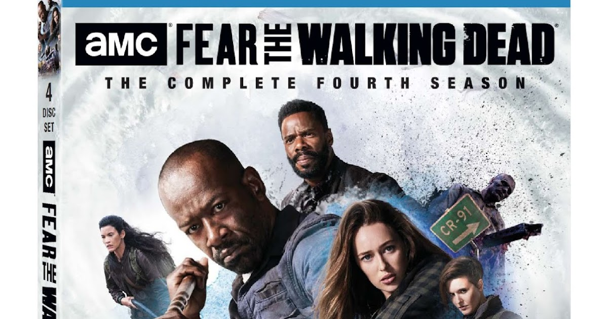 Fear The Walking Dead Season 4 Blu-Ray Unboxing and Review