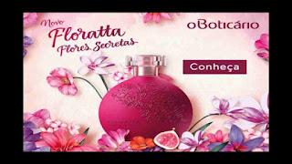 Ganhe uma amostra grátis do novo perfume do Boticário, Floratta Flores Secretas.