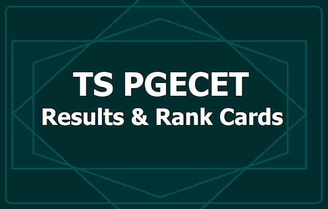 TS PGECET Results, Rank Cards 2019 at pgecet.tsche.ac.in