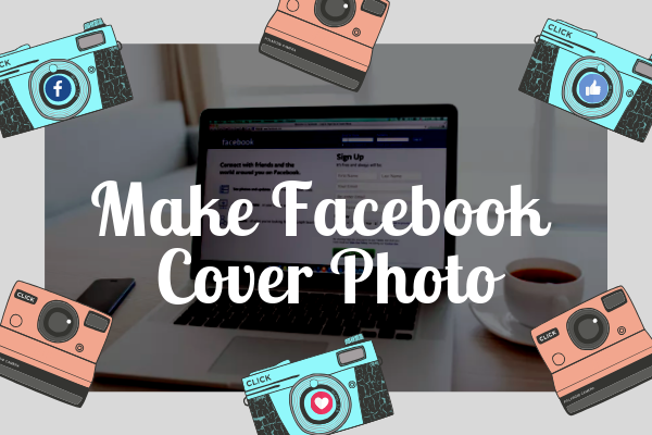 Create Cover Photo For Facebook<br/>
