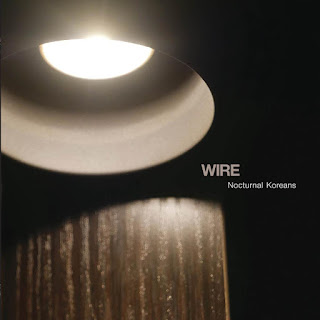 Wire, Nocturnal Koreans
