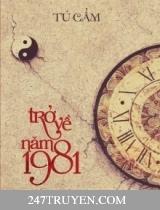 Trở Về Năm 1981 Oº°