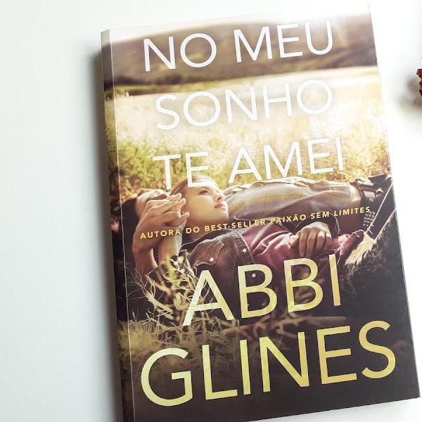No Meu Sonho Te Amei- Abbi Glines