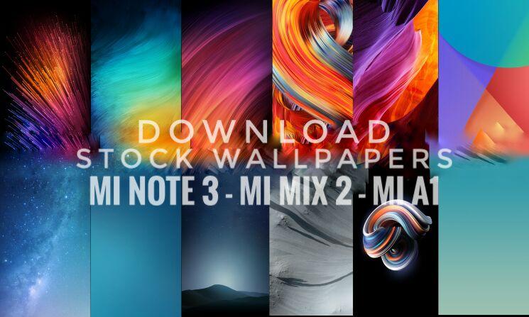 Xiaomi Mi Note 3 Mi Mix 2 And Mi A1 Stock Wallpapers