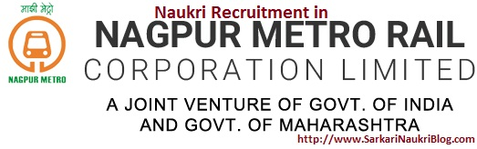 Naukri reruitment Nagpur Metro Rail Corporation