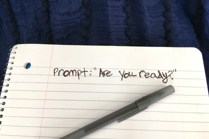 Prompt: Are you ready?
