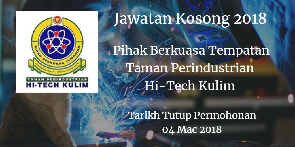 Jawatan Kosong Pihak Berkuasa Tempatan Taman Perindustrian Hi-Tech Kulim 04 Mac 2018