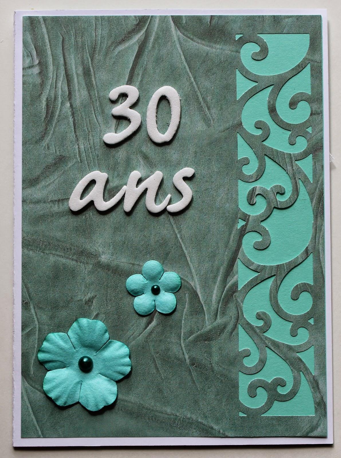 S comme Scrap: Carte d'anniversaire - 30 ans