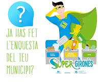 Ja has fet l'enquesta SuperGironès del teu municipi?
