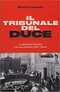 Il Tribunale Del Duce. La Giustizia Fascista E Le Sue Vittime (1927-1943) PDF
