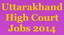 Uttarakhand High Court Jobs 2014 image