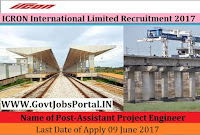 Ircon Infrastructure & Services Limited Recruitment 2017– Engineer & Assistant Project Engineer