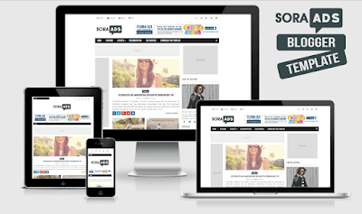 A Perfect Responsive AD Optimized Blogger and Blogspot Theme Sora Ads - Responsive Ad Optimized Blogger Template