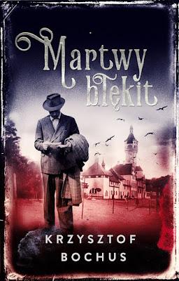 "Krzysztof Bochus ""Martwy błękit"""