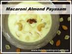 Macaroni BadamPaal Payasam