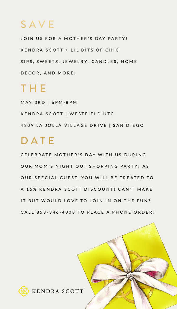Kendra Scott UTC Blogger Event, lil bits of chic hosting event in san diego