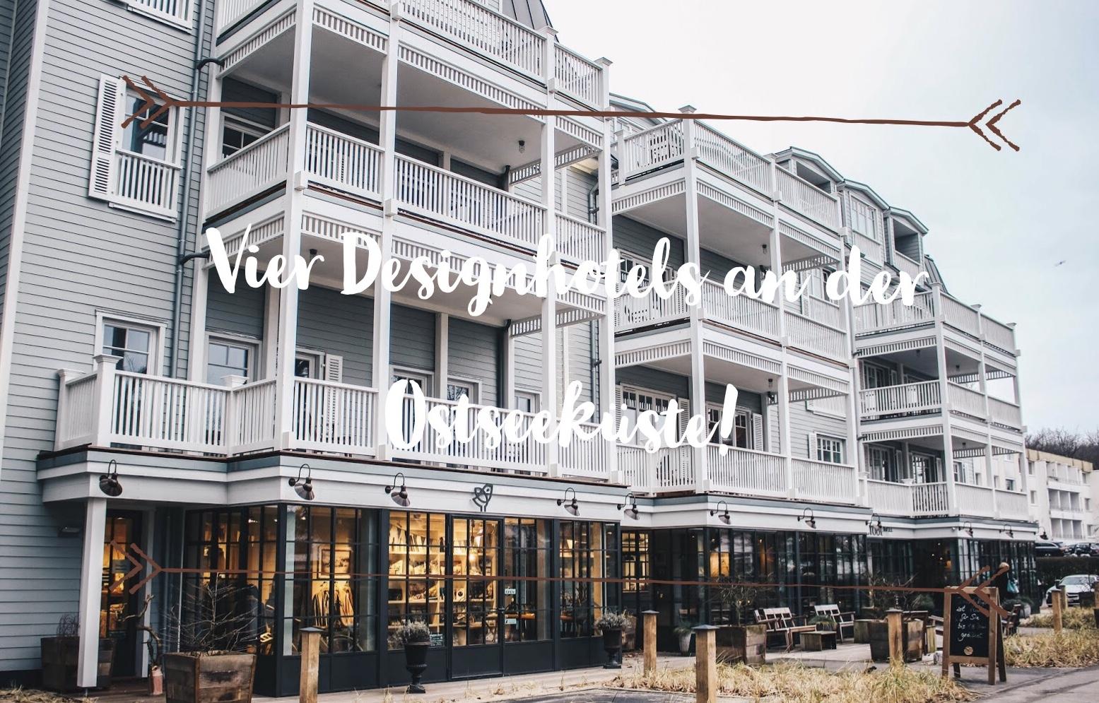 Die Vier Schonsten Designhotels An Der Ostseekuste Der Reise Und
