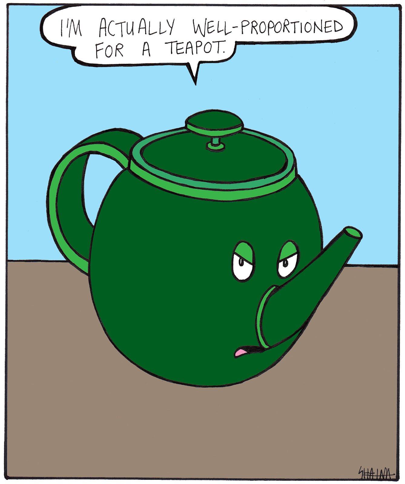 Life On Stilts I M A Little Teapot