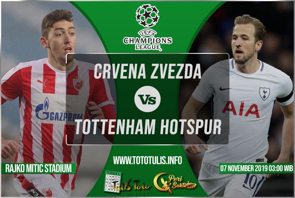 Prediksi Crvena Zvezda vs Tottenham Hotspur 07 November 2019