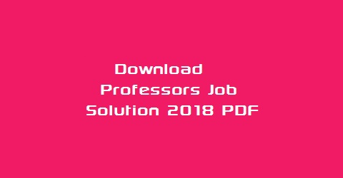 Professors Job Solution 2018 PDF Download - bdjobs52 com
