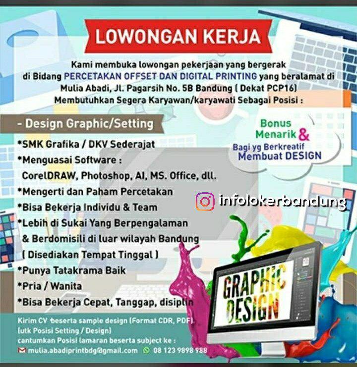 Lowongan Kerja Design Graphic Mulia Abadi Percetakan Offset dan Digital Printing Bandung Juli 2018