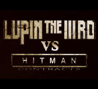 LUPIN THE IIIRD vs HITMAN CONTRACTS è online