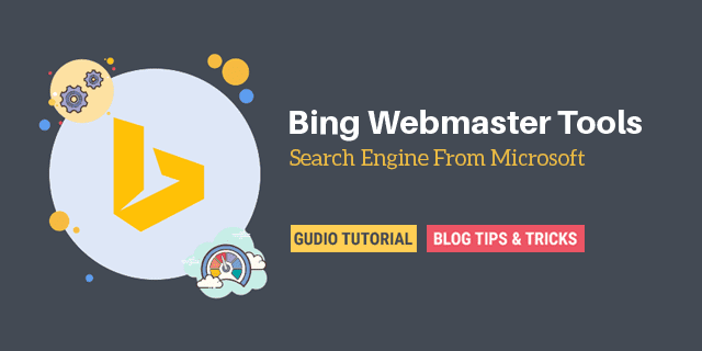 How To Use Bing Webmaster Tools