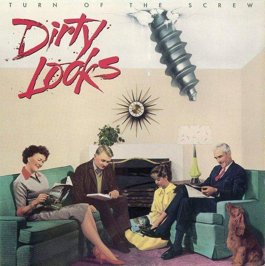DIRTY LOOKS - Turn Of The Screw (reissue 2016) full