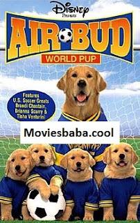 Air Bud 3 (Air Bud 3: World Pup)(2000) Full Movie Dual Audio Hindi HDRip 1080p | 720p | 480p | 300Mb | 700Mb | ESUB | {Hindi+English}