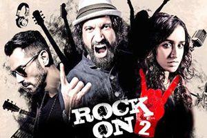 Rock on 2 hindi movie