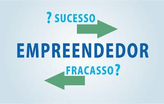 Sucesso - Empreendedor - Fracasso