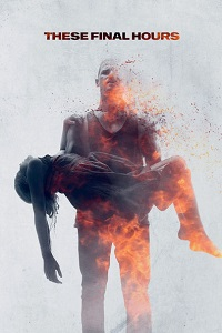 Watch These Final Hours Online Free in HD
